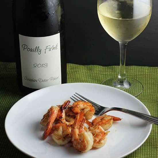 grilled shrimp aired with Jonathan Didier Pouilly Fume.