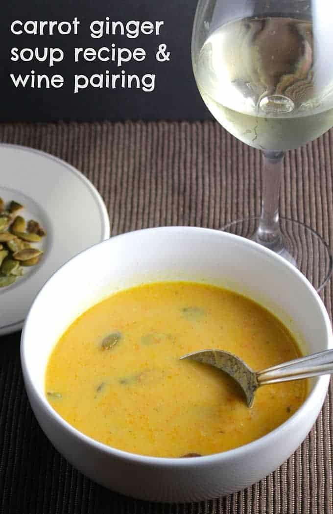 carrot ginger soup #recipe along with wine pairing suggestion from Cooking Chat.