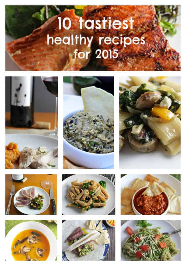 10 Tastiest Healthy Recipes for 2015 from Cooking Chat