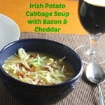 Irish Potato Cabbage Soup with Bacon and Cheddar