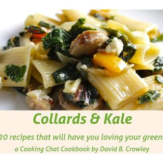 Collards and Kale Cookbook: 20 Recipes That Will Have You Loving Your Greens