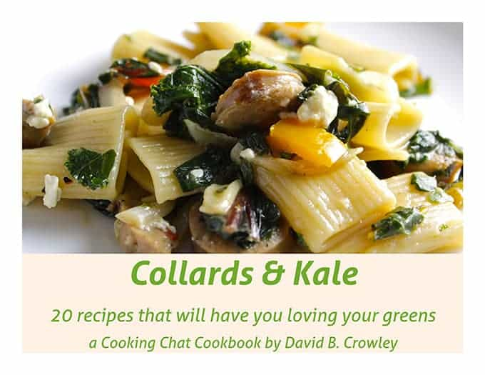 Collards and Kale Cookbook: 20 recipes that will have you loving your greens.
