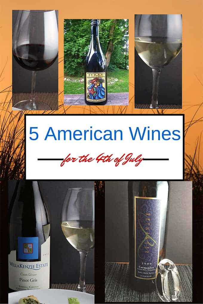 5 American Wines for the Fourth of July.