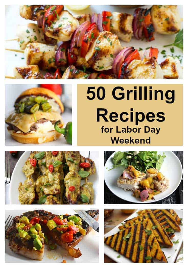 50 Plus Grilling Recipes for Labor Day Weekend | Cooking Chat
