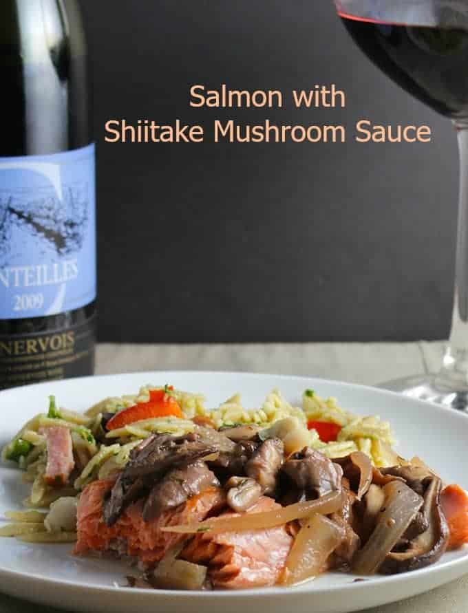 Salmon with Shiitake Mushroom Sauce, pairs nicely with a Languedoc red wine