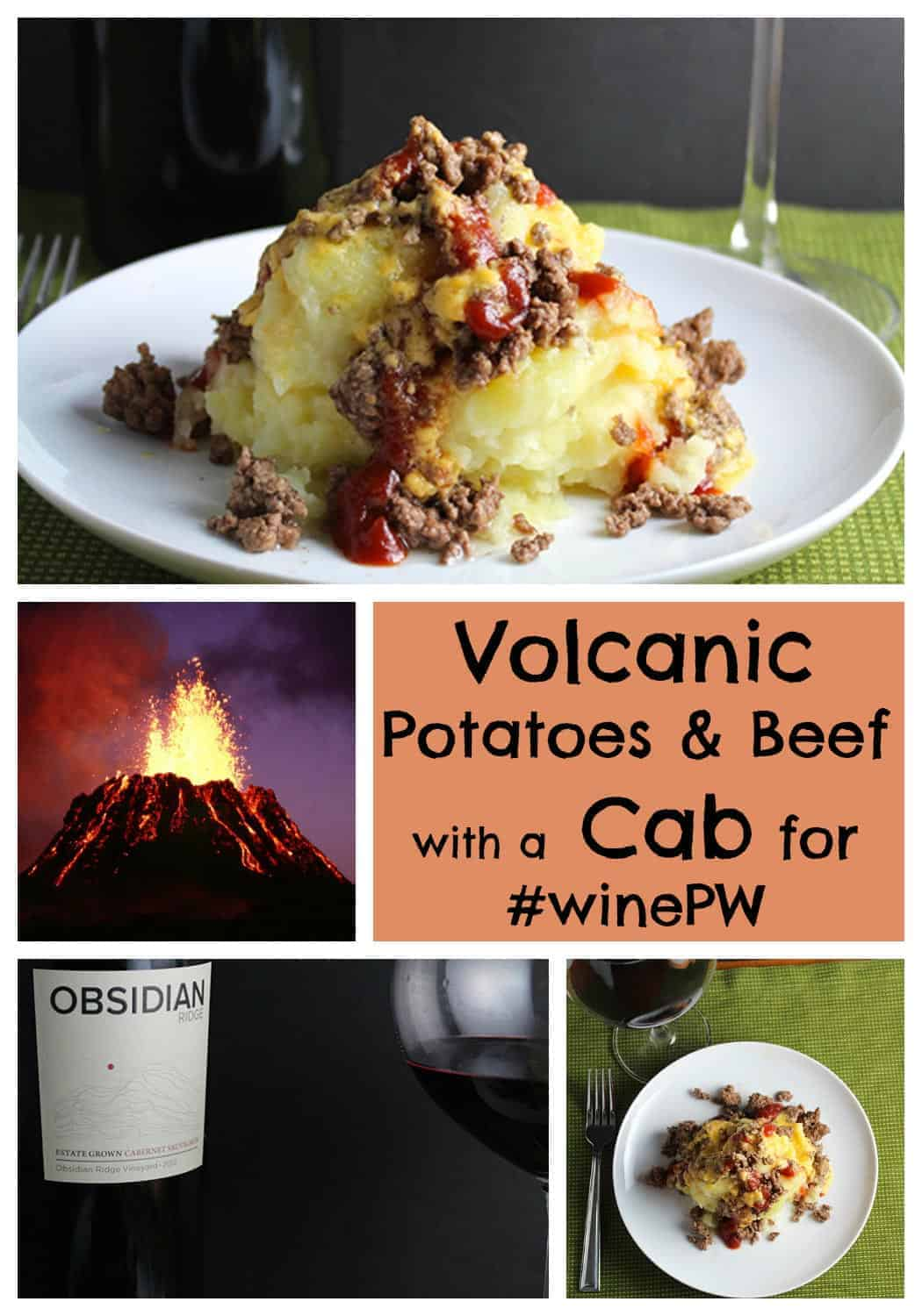 Volcanic Potatoes and Beef with a Cab for Wine Pairing Weekend | cookingchatfood.com
