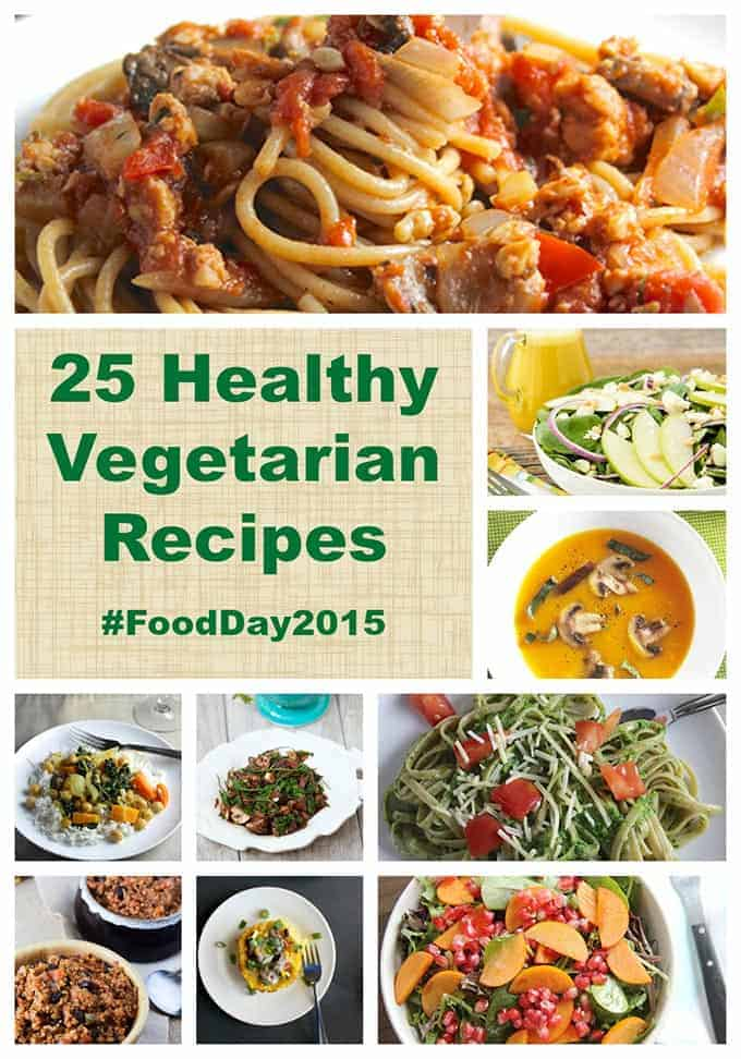 25 healthy vegetarian recipes for a tasty Food Day 2015 | cookingchatfood.com
