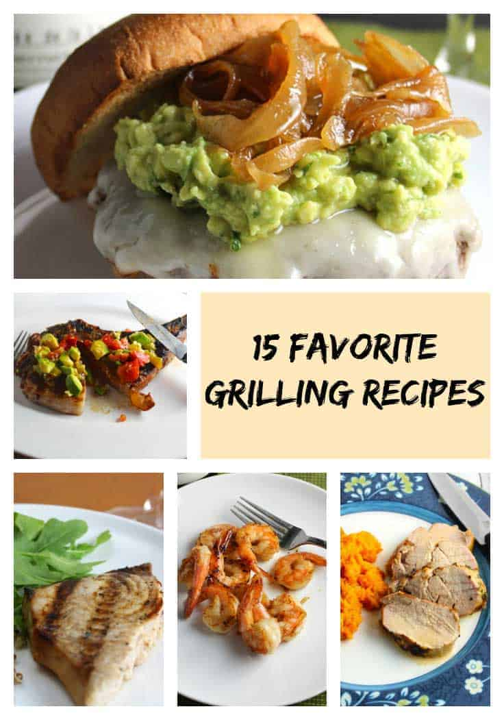 15 Favorite Grilling Recipes includes tasty ideas for grilled beef, pork, fish and vegetarian meals from the grill.
