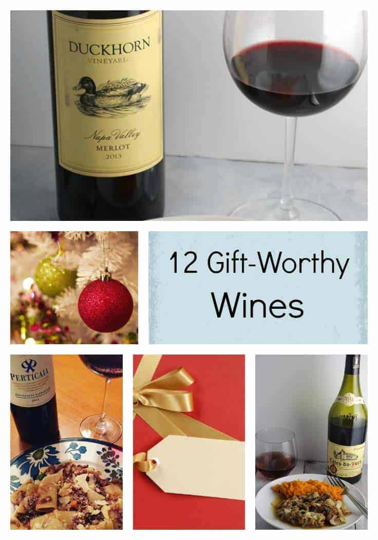12 Gift-Worthy Wines that will please the wine lovers on your list!