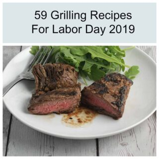 59 Grilling Recipes for Labor Day Weekend 2019