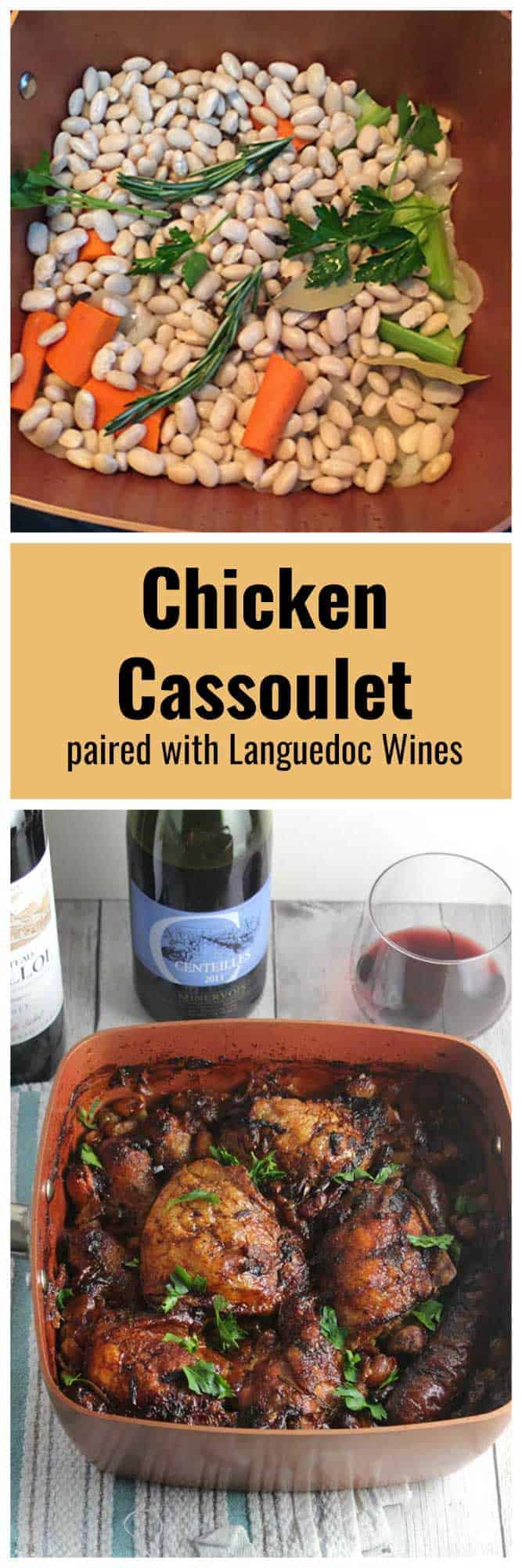 Chicken Cassoulet, slowly cooked with bacon and beans, is classic French comfort food. Excellent paired with red wine from the Languedoc region. #cassoulet #winepairing #Languedoc #sponsored