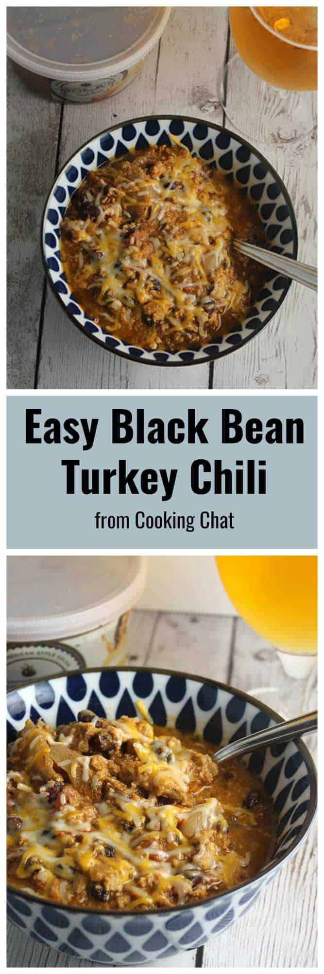 easy black bean turkey chili -- long image for pinning