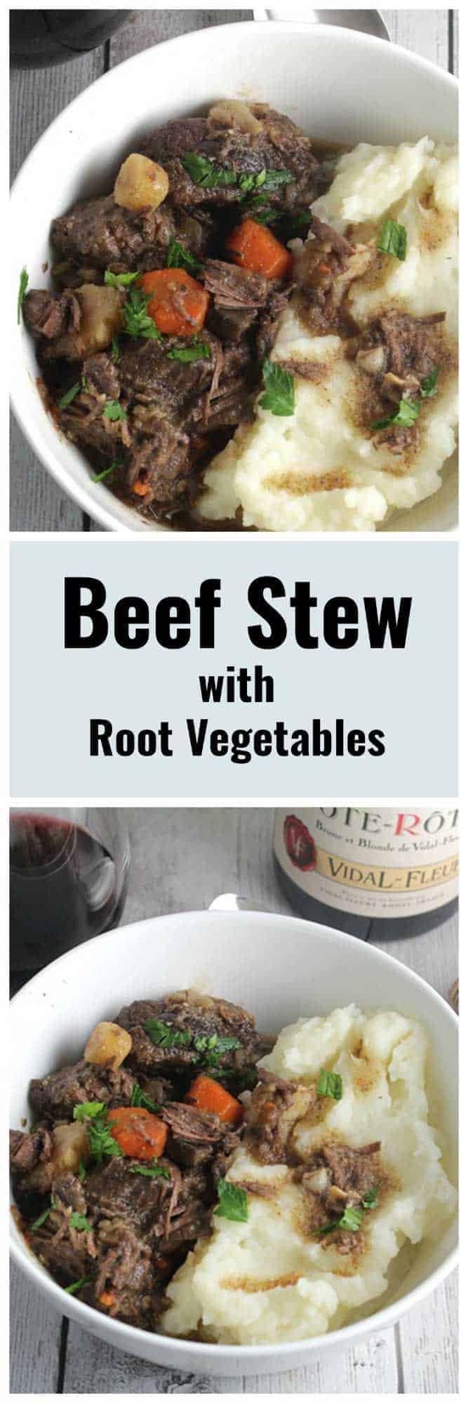 Beef Stew with Root Vegetables features fall apart tender meat and a succulent sauce, served with mashed potatoes for some serious comfort food. #beefstew #comfortfood #winepairing #sponsored