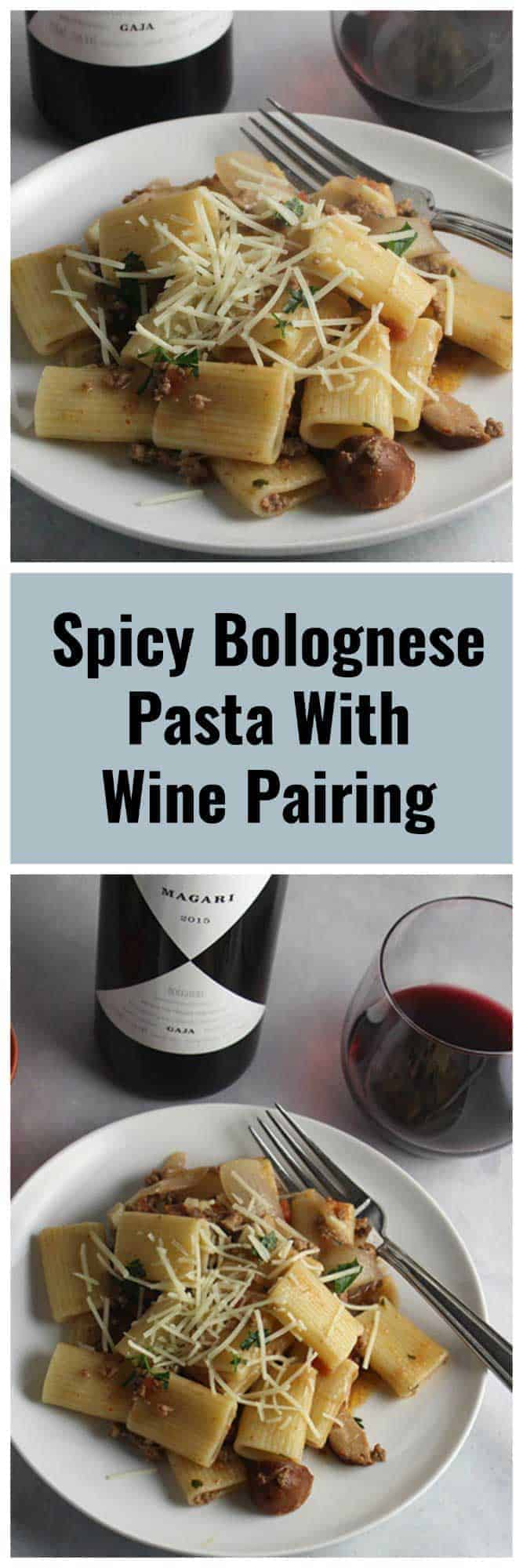Spicy Bolognese Pasta recipe gets tasty flavor from garlic, spicy sausage and beef. Even better paired with a good glass of Italian red wine! #pasta #Bolognese #spicysauce #winepairing