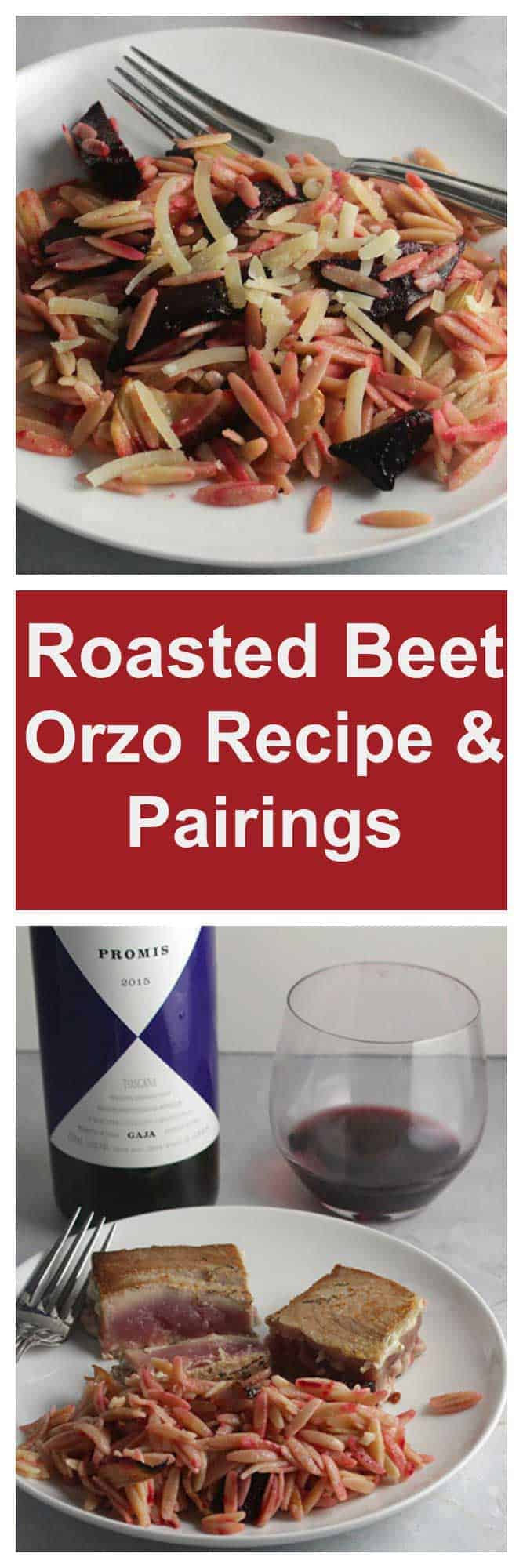 two images of roasted beet orzo. bottom image, orzo served with tuna and red wine.