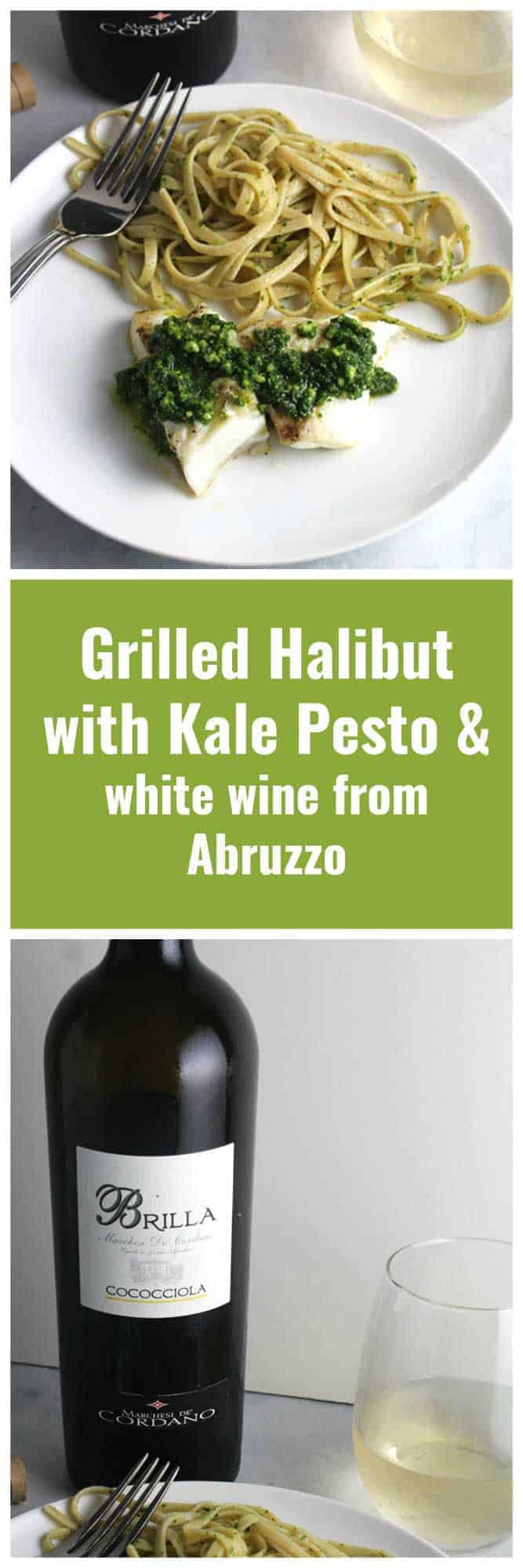 grilled halibut topped with kale pesto and served with a white wine from Abruzzo, Italy. Great summer pairing! #winepairing #seafood #grilling #sponsored