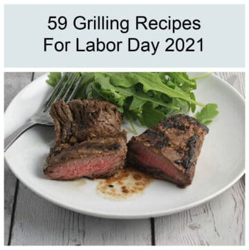 picture of grilled steak tips on a white plate with text above it that says 59 Grilling Recipes for Labor Day 2021
