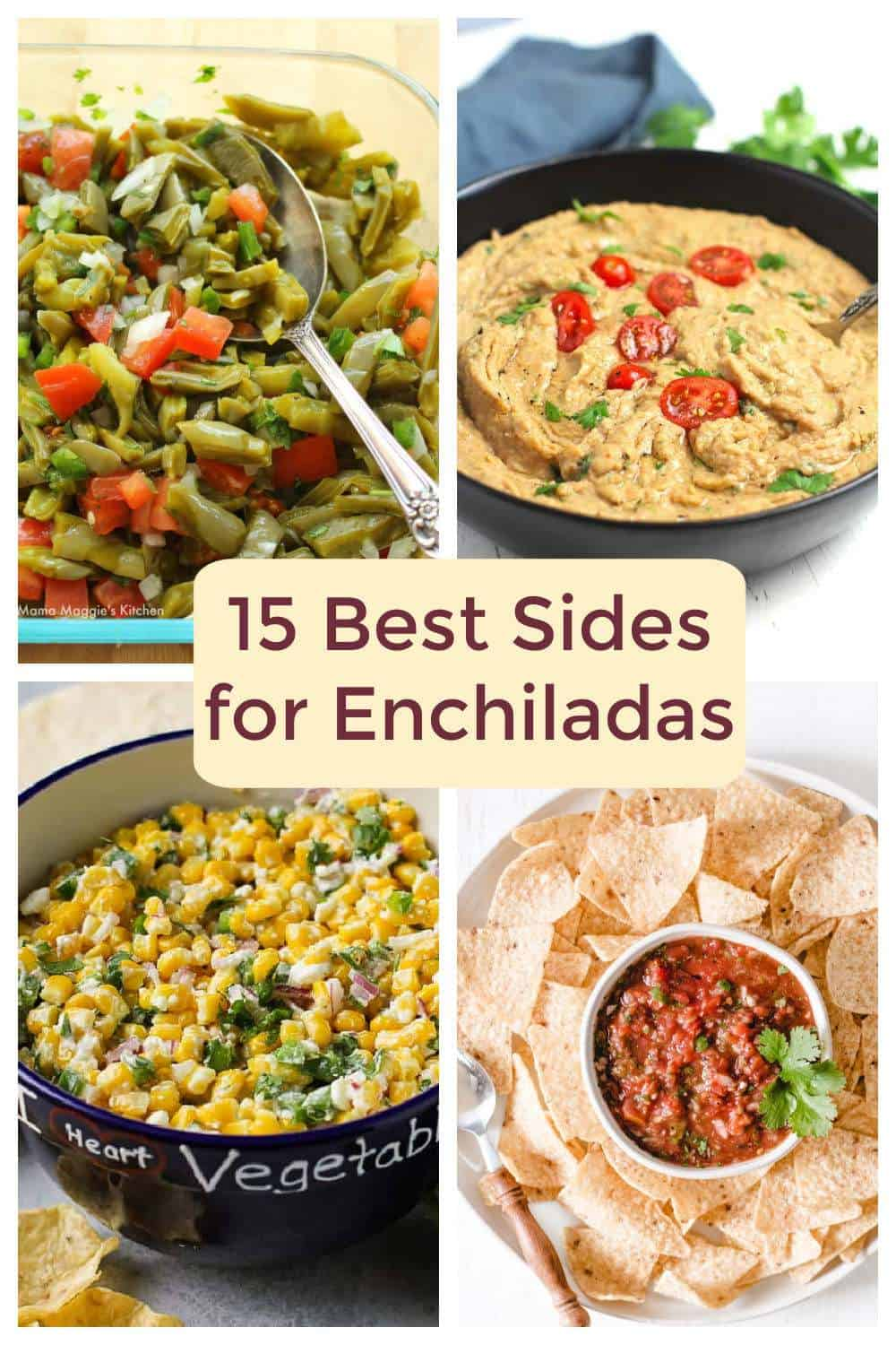 Collage with four different side dishes to serve with enchiladas.