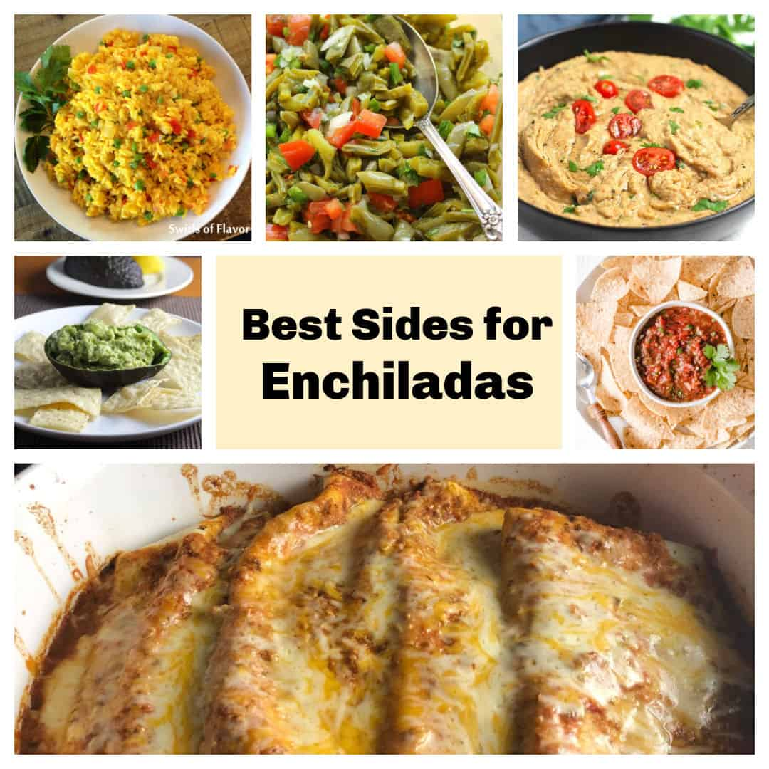 collage showing different side dishes for enchiladas, including rice, beans, salsa and guacamole.