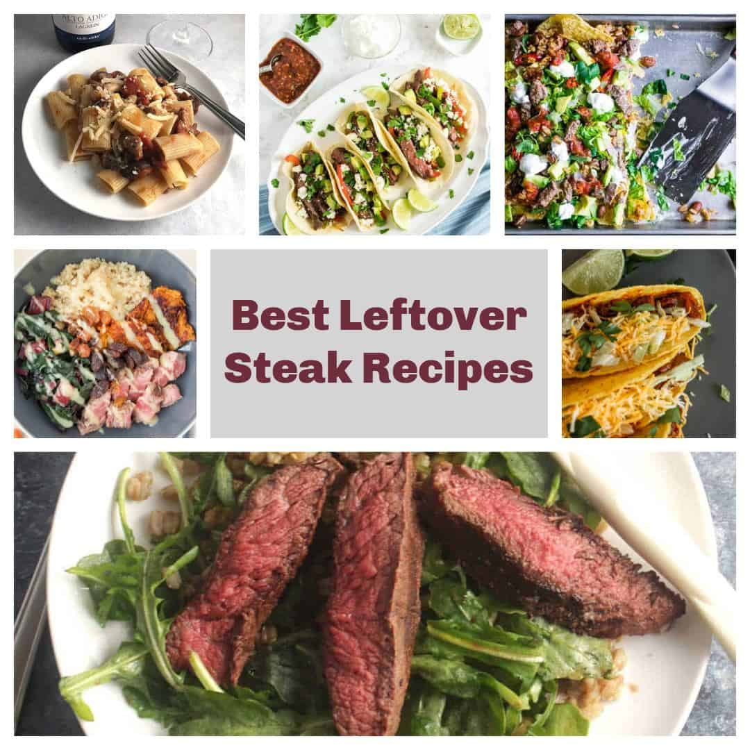 a collage showing images of different recipes serving leftover steak.